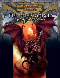 Fiendish Codex 2: Tyrants of the Nine Hells by Robin D Laws image