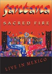 Santana - Sacred Fire on DVD