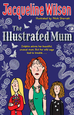 The Illustrated Mum by Jacqueline Wilson