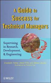 A Guide to Success for Technical Managers by Elizabeth Treher