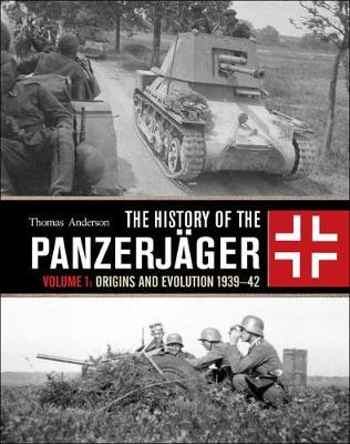 The History of the Panzerjager by Thomas Anderson image