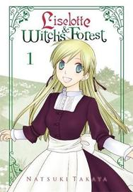 Liselotte & Witch's Forest, Vol. 1 by Natsuki Takaya