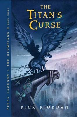 The Titan's Curse (Percy Jackson #3) by Rick Riordan