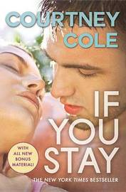 If You Stay by Courtney Cole