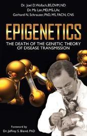 Epigenetics by Joel D. Wallach