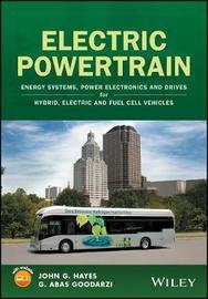 Electric Powertrain by John G. Hayes