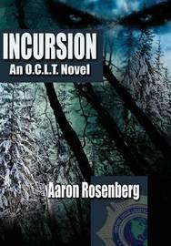 Incursion by Aaron Rosenberg