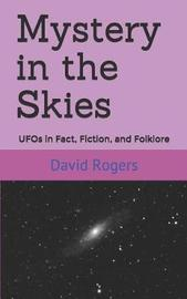 Mystery in the Skies by David Rogers