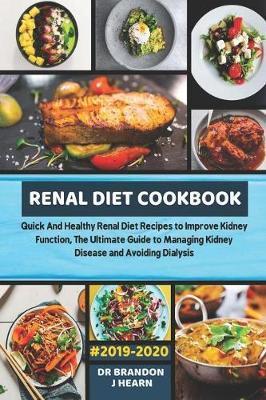 Renal Diet Cookbook #2019-2020 by J, Hearn