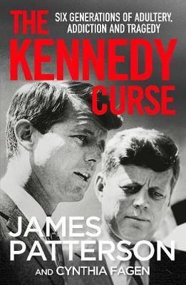 The Kennedy Curse by James Patterson
