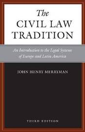 The Civil Law Tradition, 3rd Edition by John Henry Merryman image