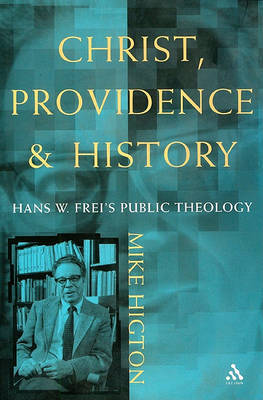 Christ, Providence and History by Michael Higton image