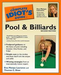 The Complete Idiot's Guide to Pool and Billiards by Ewa Mataya Laurance image