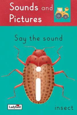 Say the 'I' Sounds by Claire Llewellyn