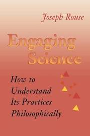Engaging Science by Joseph Rouse image