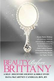 Beauty Before Brittany by Dana McCartney Candillo