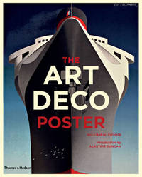 The Art Deco Poster by William W. Crouse