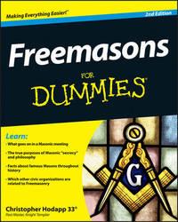 Freemasons For Dummies by Christopher Hodapp