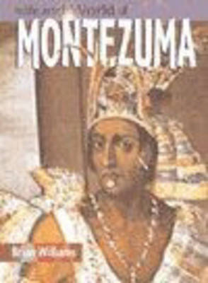 The Life And World Of Montezuma Paperback by Struan Reid image