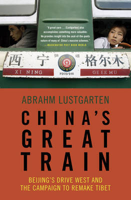China's Great Train by Abrahm Lustgarten image