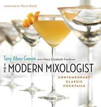 The Modern Mixologist by Tony Abou-Ganim image