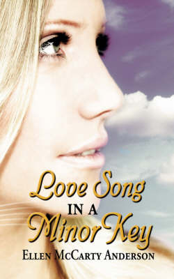 Love Song in a Minor Key by Ellen McCarty Anderson image