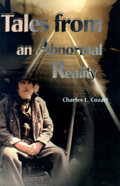 Tales from an Abnormal Reality by Charles L. Cozart image
