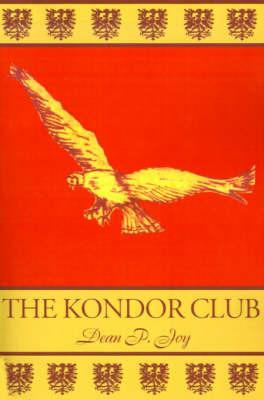 The Kondor Club by Dean P. Joy image