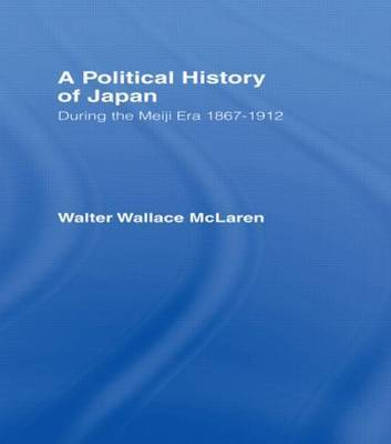 Political History of Japan During the Meiji Era, 1867-1912 by Walter Wallace McLaren image