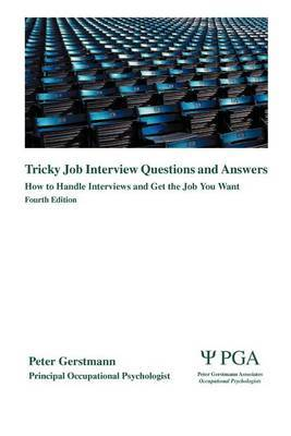 Tricky Job Interview Questions and Answers by Peter Gerstmann