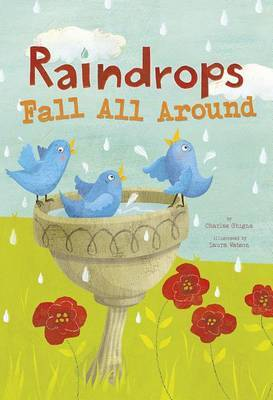 Raindrops Fall All Around by Charles Ghigna