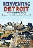 Reinventing Detroit by Michael Peter Smith