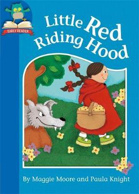 Must Know Stories: Level 1: Little Red Riding Hood by Maggie Moore image