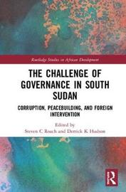 The Challenge of Governance in South Sudan