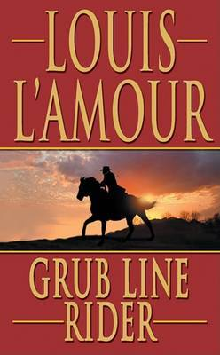 Grub Line Rider by Louis L'Amour image