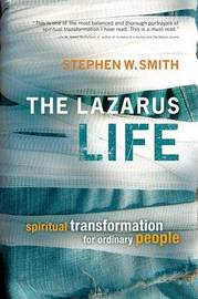 Lazarus Life by Stephen W Smith