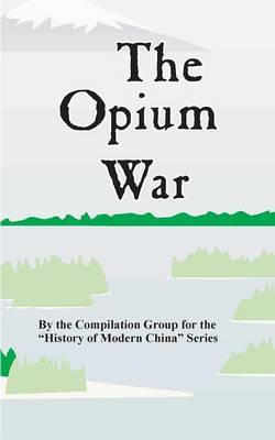 The Opium War by Compilation Group image