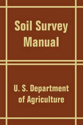 Soil Survey Manual by U.S. Dept. of Agriculture image