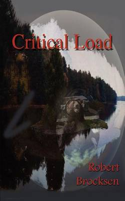Critical Load by Robert Brocksen