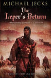 The Leper's Return by Michael Jecks