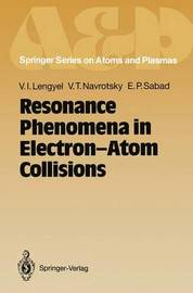 Resonance Phenomena in Electron-Atom Collisions by V. I. Lengyel