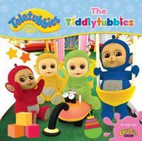 Teletubbies: The Tiddlytubbies by Egmont Publishing UK