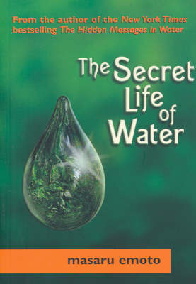 The Secret Life of Water by Masaru Emoto image