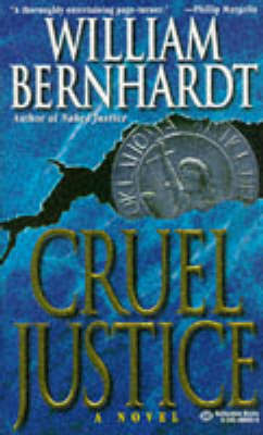 Cruel Justice by William Bernhardt image
