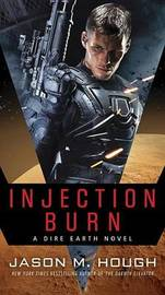 Injection Burn by Jason M Hough