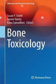 Bone Toxicology