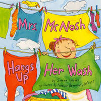 Mrs. McNosh Hangs Up Her Washing by Sarah Weeks image