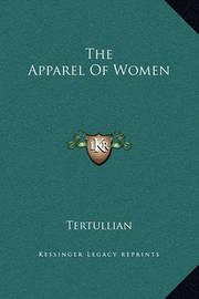 The Apparel of Women by . Tertullian