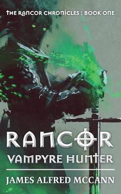 Rancor by James Alfred McCann