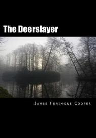 The Deerslayer by James , Fenimore Cooper image